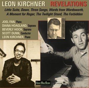 Leon Kirchner: Revelations | Joel Fan