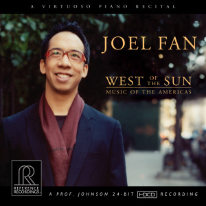 Joel Fan: West of the Sun — Music of the Americas
